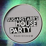 Sugarstarr - Sugarstarr's House Party 65 - 09-04-2021